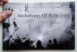 Archetypes Of Rebellion by M. Busato